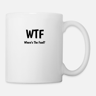 Funny Where's the Food? - Coffee/Tea Mug