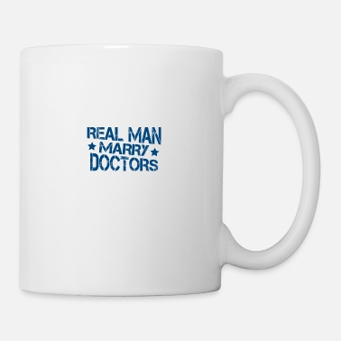 Real Man Marry Real Man Marry Doctors Gift - Mug