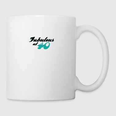 40 Years 40 Years Old And Fabulous! - Coffee/Tea Mug