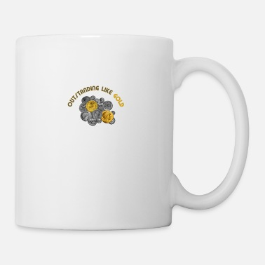 Outstanding Like Gold - Mug