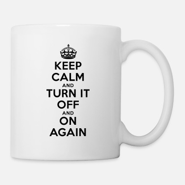 Turn Keep Calm - Turn it Off - Mug