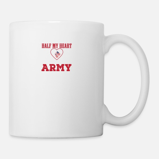 Army Mugs & Drinkware - Half My Heart Is In The Army Army Mom - Mug white