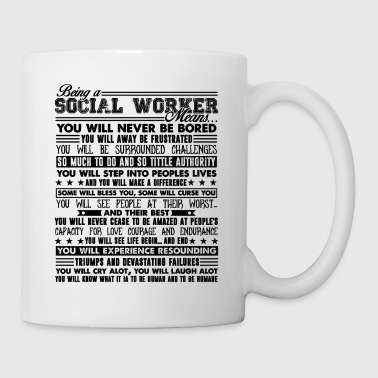Being A Social Worker Mug - Coffee/Tea Mug
