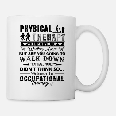 Physics Welcome To Physical Therapy Mug - Coffee/Tea Mug