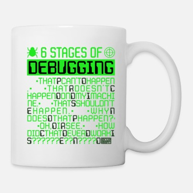 6 Stages of Debugging IT Coding Debugger Programme - Mug