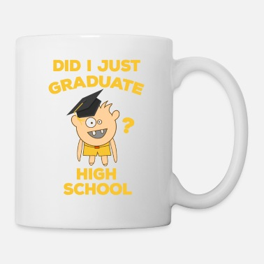 High School Graduate High School Graduation 2018 Funny Graduate - Coffee/Tea Mug
