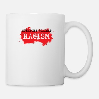 Against Against Racism - Coffee/Tea Mug