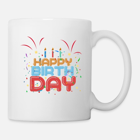 Happy Birthday Mugs & Drinkware - Happy Birthday - Mug white