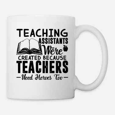 Hero Teaching Assistant Hero Shirt - Mug