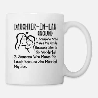Daughter In Law In Law Daughter In Law Definition Shirt - Mug