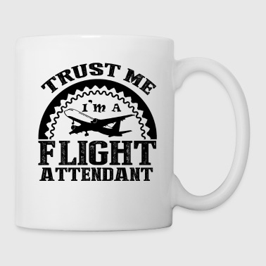 I'm A Flight Attendant Shirt - Coffee/Tea Mug