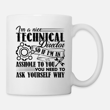 Director Nice Technical Director Shirt - Coffee/Tea Mug