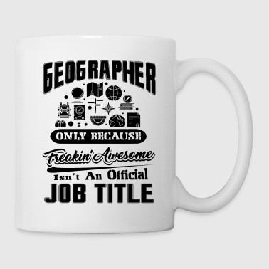 Future Geographer Job Title Shirt - Coffee/Tea Mug