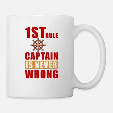 Sailboat 1 St rule captain is never wrong - Coffee/Tea Mug