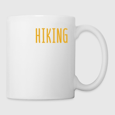 Hiking That's What I Do - Coffee/Tea Mug