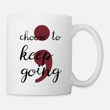 Mental Health keep going semicolon gift mental health awareness - Mug