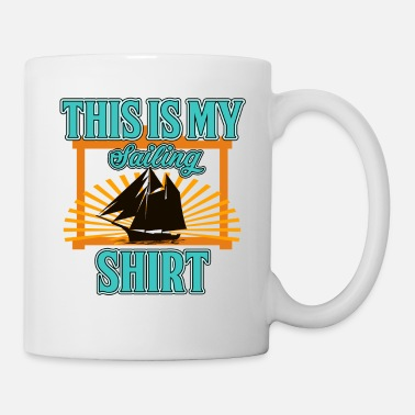 Sailboat Sailing Sailor Sail Sailboat Sailing Ship Gift - Coffee/Tea Mug