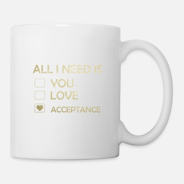 Autist Makes a great gift Tee Acceptance Design All I - Coffee/Tea Mug