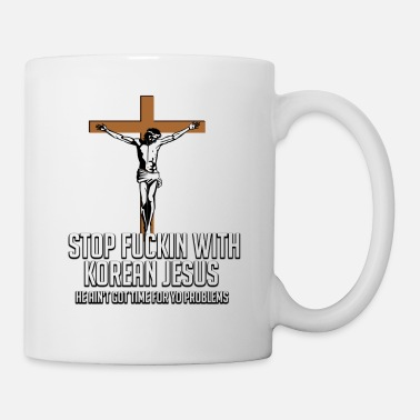 Asterisk STOP FUCKIN WITH KOREAN JESUS - Coffee/Tea Mug