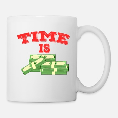 Attractive Simple and creative Times Is Money tee design. - Coffee/Tea Mug