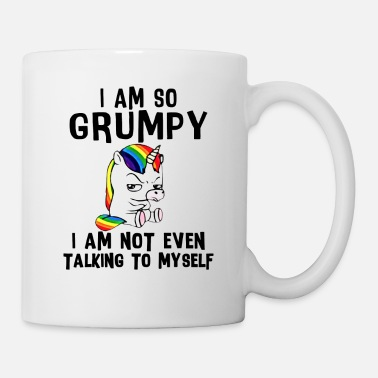 Grumpy Unicorn Grumpy I Am Not Talking Myself - Mug