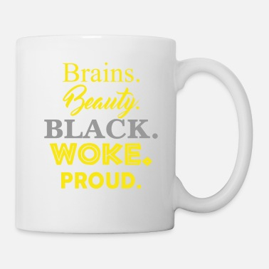 Black History Brains Beauty Black Woke Proud Black History - Mug