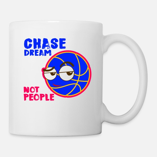 Ball Mugs & Drinkware - Basketball - chase Dream not People - Mug white