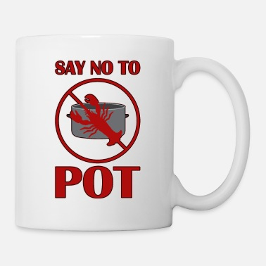 Congratulations Say no to Pot - Mug