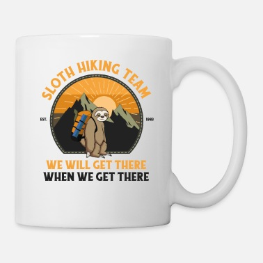 Hiking Sloth Hiking Team We Will Get There When We Get - Mug