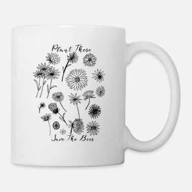 Women's Day Plant These Save The Bees Botanical Flowers - Mug