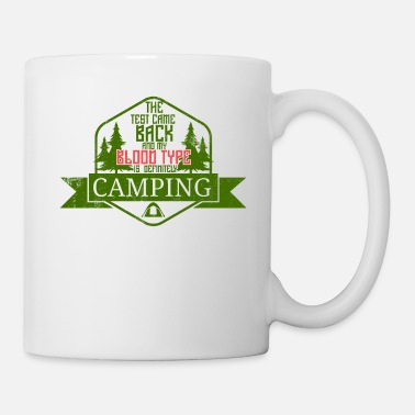 Injury Camping Blood Type Campers Joke RV Camper - Mug