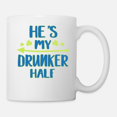 Four He's My Drunker Half St Patrick's Day product - Mug
