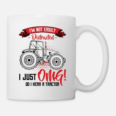 Distracted Tractors I'm Not Easily Distracted | Tractor Funny Sayings - Mug