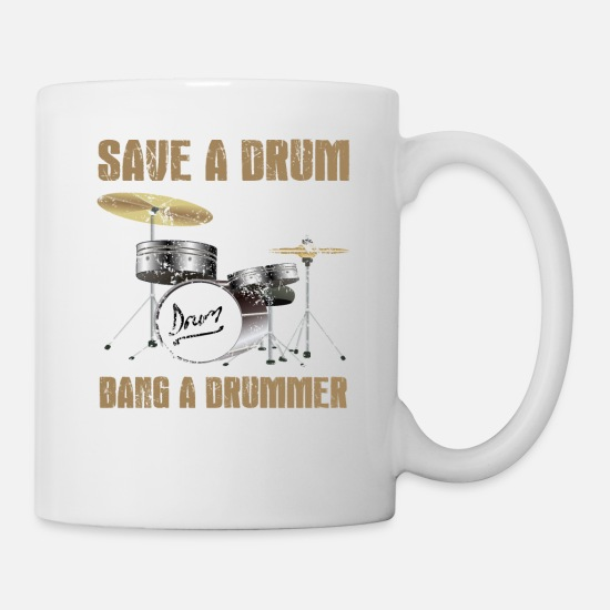 Pun Mugs & Drinkware - Save A Drum, Bang A Drummer - Mug white