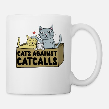 Against Cats against catcalls - Mug