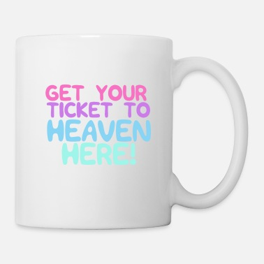 Tickets Get your ticket to heaven here pink vintage - Mug