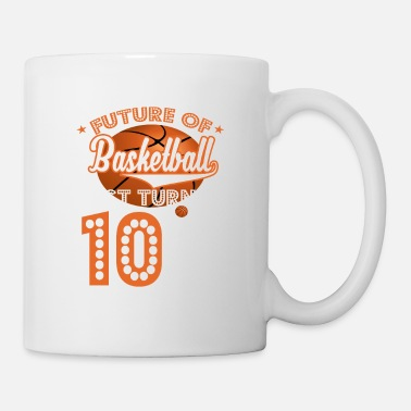 Basketball Lover Future Of Basketball Just Turned 10-10th Bday Gift - Mug