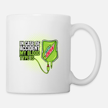 Dew My Blood Type is Mountain Dew drinks Beer Gift - Mug