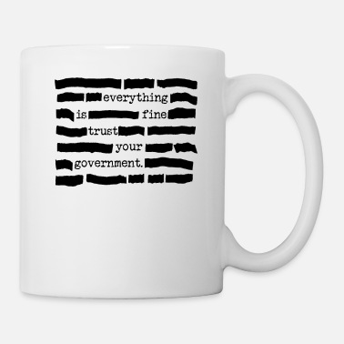 Conspiracy Trust Your Government Redacted Political Statement - Mug