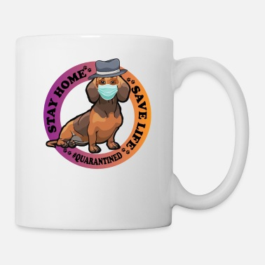 Quarantined Stay Home Save Life Quarantined Dachshund Dog - Mug