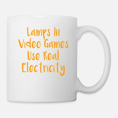 Video Lamps In Video Games Use Real Electricity - Mug
