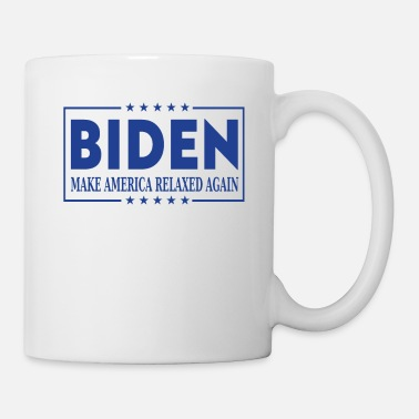 Make America Relaxed Again - Joe Biden 2020 - Mug