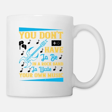 90s You Don't Have To Be In A Rock Band - Mug