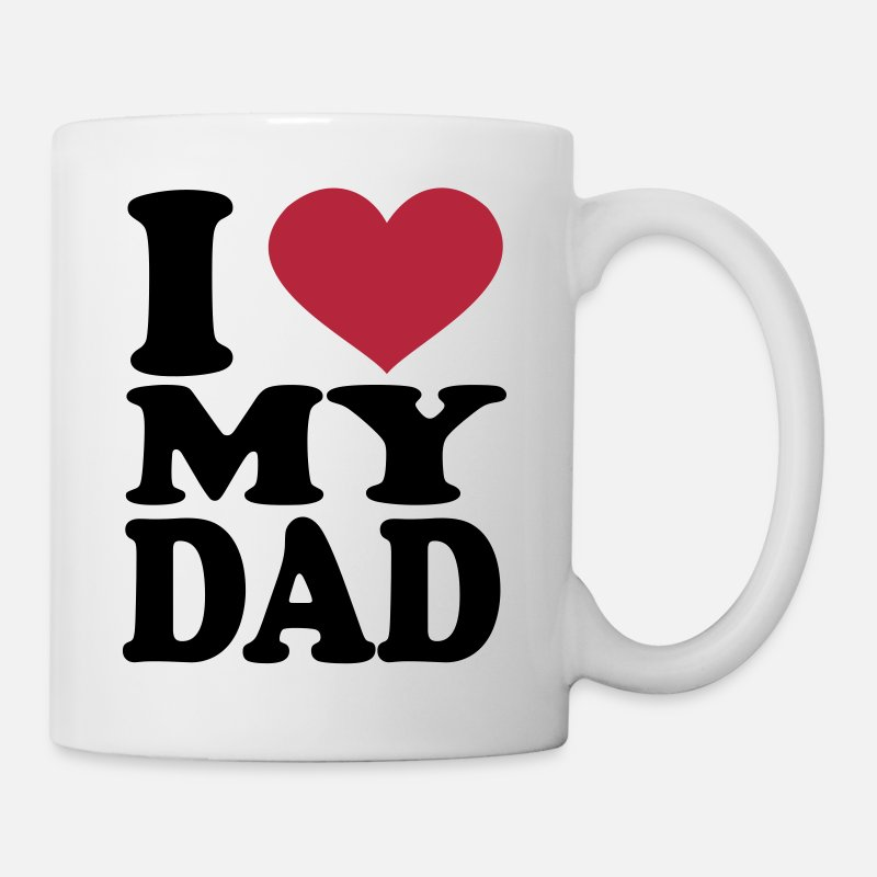 I Love My Dad Mugs & Drinkware - I Love My Dad - Mug white