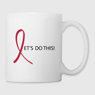 Lets Do This Pink Ribbon - Coffee/Tea Mug