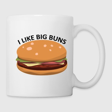 I like big buns Burger Fast Food - Coffee/Tea Mug