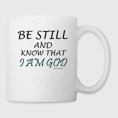 KNOW I AM GOD - Coffee/Tea Mug