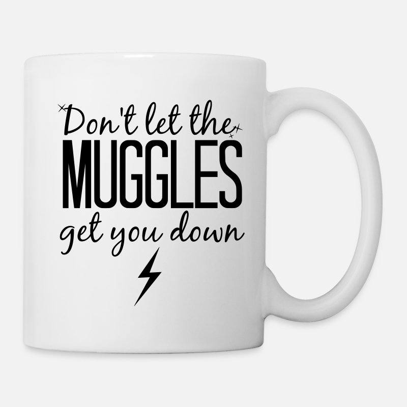 Potter Mugs & Drinkware - Don't Let the Muggles Get You Down - Mug white