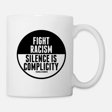 Fight Racism Quote - Mug