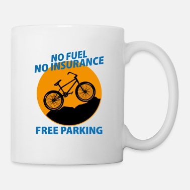 Mountains No fuel no insurance free parking Fahrrad Bike - Mug
